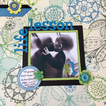 Life Lessons in a Scrapbook – Lesson #1